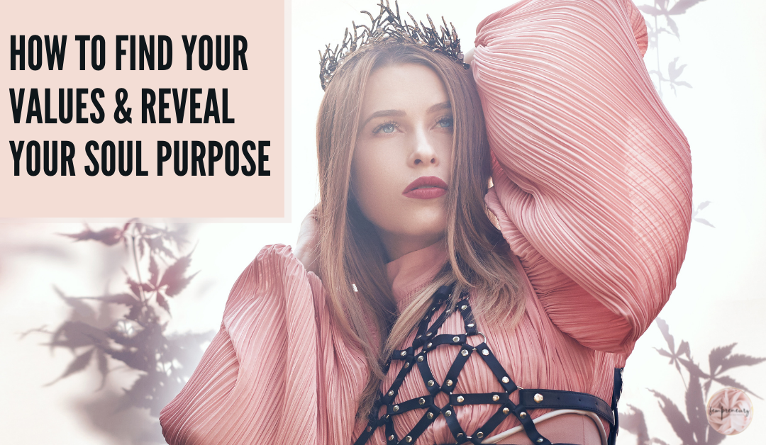 How to find your values and reveal your purpose