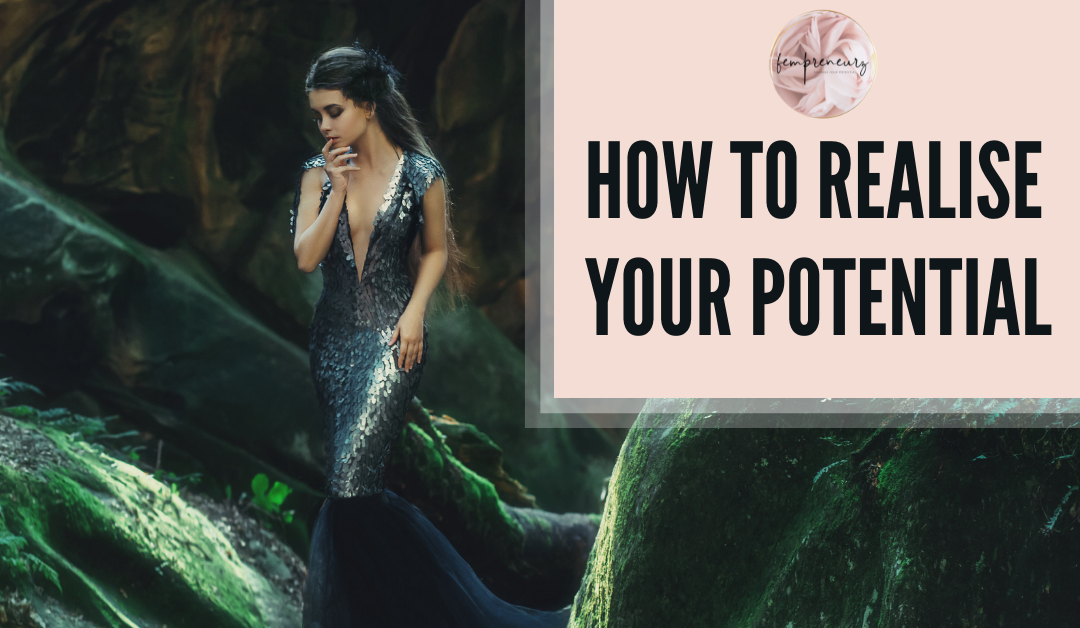 How To Realise Your Potential