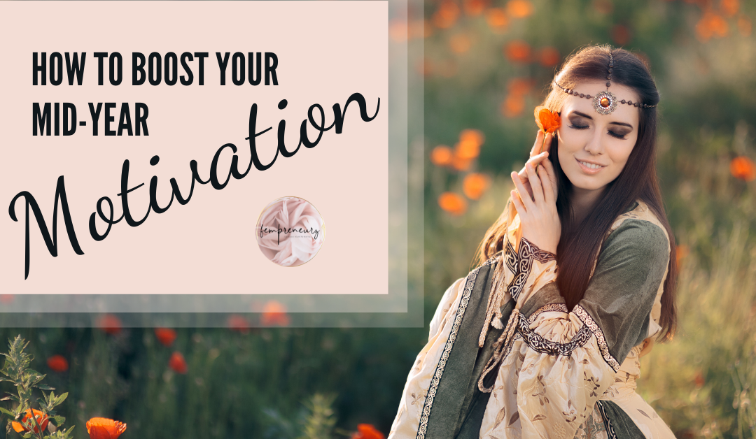 How to Boost Your Mid-Year Motivation