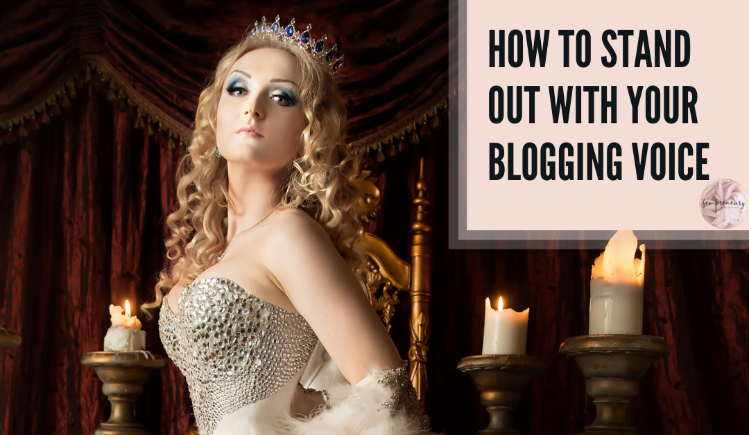 How To Stand Out With Your Blogging Voice